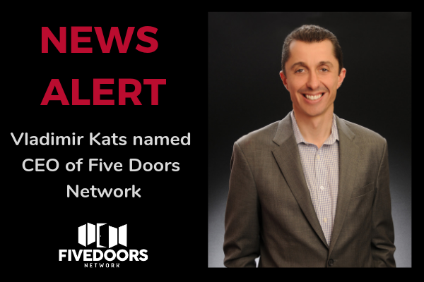 Top Real Estate Expansion Business, Five Doors Network, Names New CEO and Receives Inc. 5000 Status   Five Doors Real Estate Network
