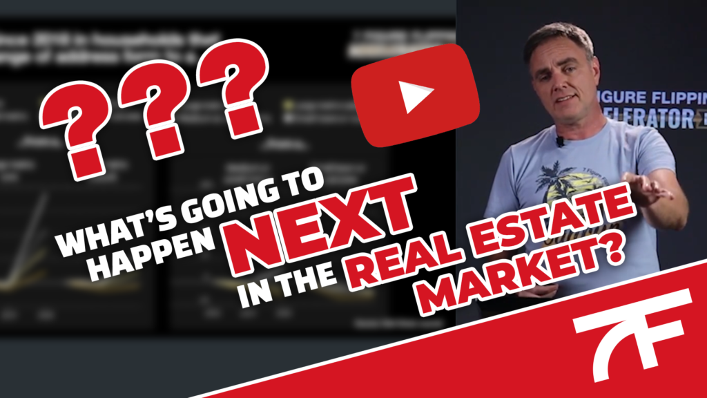 What's Going to Happen Next in the Real Estate Market – 7 Figure Flipping