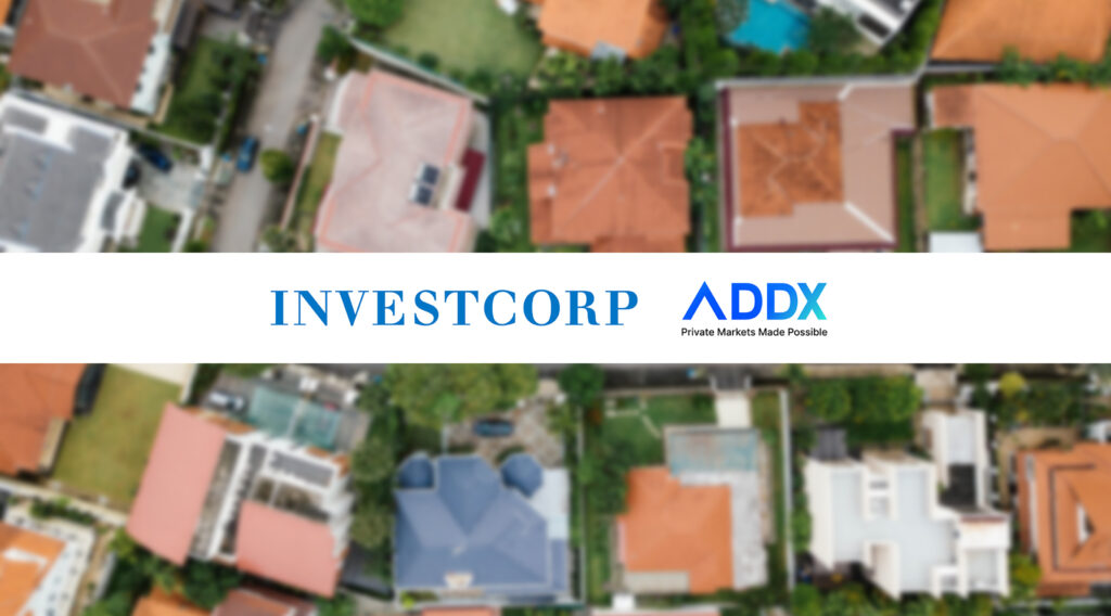 ADDX Partners Investcorp to Tokenise US Real Estate on the Blockchain | Fintech Singapore
